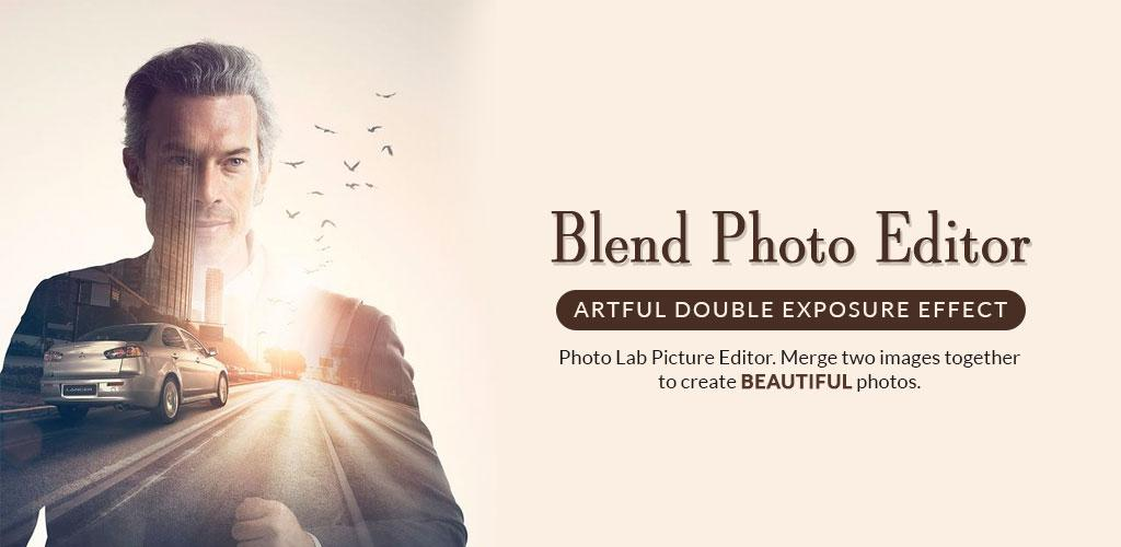 Blend Photo Editor สร้างภาพศิลปะ
